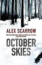 October Skies by Alex Scarrow