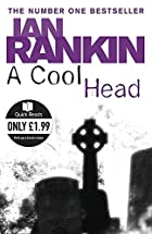 A Cool Head by Ian Rankin