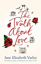 The Truth About Love by Jane Elizabeth…