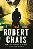 ROBERT CRAIS: FIRST RULE