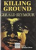 Seymour, Gerald: Killing Ground