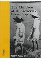 The Children Of Dunseverick (Reminiscence)…