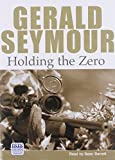 Seymour, Gerald: Holding the Zero