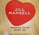 Mansell, Jill: Making Your Mind Up