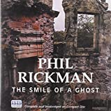 Rickman, Phil: The Smile of a Ghost