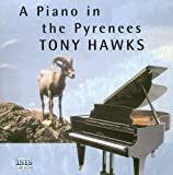 Hawks, Tony: A Piano in the Pyrenees