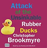 Brookmyre, Christopher: Attack Of The Unsinkable Rubber Ducks
