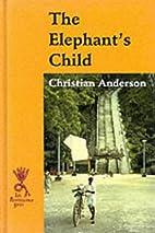 The Elephant's Child (Isis Reminiscence…