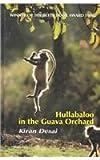 Desai, Kiran: Hullabaloo in the Guava Orchard (Isis (Hardcover Large Print))