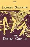 Graham, Laurie: The Dress Circle (Ulverscroft Large Print)