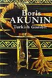 Akunin, Boris: Turkish Gambit