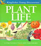 Plant Life (Young Discoverers: Living…