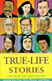 Masters, Anthony: Story Library: True-Life Stories