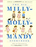 Brisley, Joyce Lankester: The Big Milly-Molly-Mandy Storybook