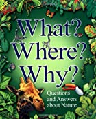 What? Where? Why?: Questions and Answers…