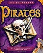 Pirates (Inside Access) by Philip Steele