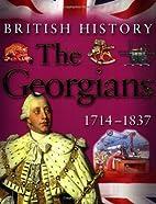 The Georgians 1714-1837 (British History)…