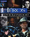 Perry, George: HEROS D'HOLLYWOOD