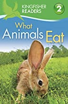 What Animals Eat by Brenda Stones