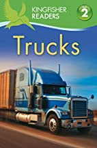 Kingfisher Readers L2: Trucks by Thea…