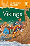 Philip Steele: Vikings (Kingfisher Readers Level 3)