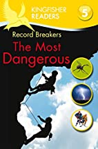 Record Breakers: The Most Dangerous…