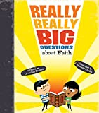 Baggini, Julian: Really Really Big Questions about Faith