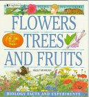 Flowers, Trees, and Fruits (Young…