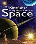 The Kingfisher Young People's Book of Space…