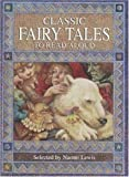 Worth, Jo: Classic Fairy Tales to Read Aloud