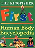 Walker, Richard: First Human Body Encyclopedia