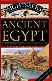 Tagholm, Sally: Sightseers - Ancient Egypt: A Guide to Egypt in the Time of the Pharaohs
