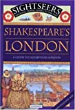 Ferris, Julie: Shakespeare's London: A Guide to Shakespeare's London