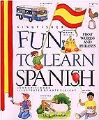 Fun To Learn Spanish by John Grisewood