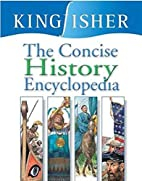 The Concise History Encyclopedia by Editors…