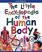The Little Encyclopedia of the Human Body…