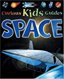 Stott, Carole: Space (Curious Kids Guides)