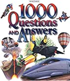 1000 Questions and Answers by Robin Kerrod