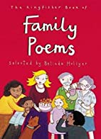 The Kingfisher Book of Family Poems by…