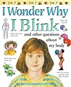 I Wonder Why I Blink by Brigid Avison