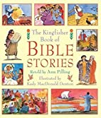 The Kingfisher Book of Bible Stories (Bible…