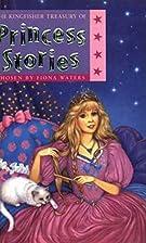 The Kingfisher Treasury of Princess Stories…