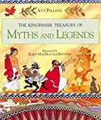 The Kingfisher Treasury of Myths and Legends…