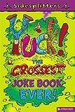 Chatterton, Martin: Sidesplitters: Yuck!: The Grossest Joke Book Ever