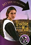 Wooderson, Philip: Trouble At The Mill, Lizzy&#39;s Story / Trouble At The Mill, Josh&#39;s Story