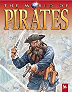 The World of Pirates by Miranda Smith