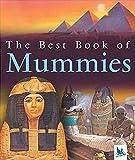 Steele, Philip: The Best Book of Mummies