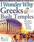 I Wonder Why Greeks Built Temples by Fiona…