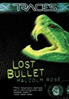 Lost Bullet by Malcolm Rose