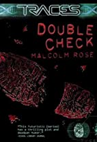 Double Check by Malcolm Rose